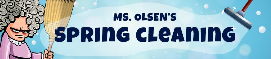 Miss Olsen's Spring Cleaning